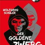 Wolfgang Schüler – Der goldene Zwerg