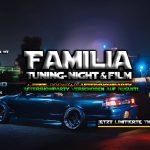 Familia Tuning-Night & Film