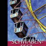 Schwaben-Fest von Klaus Wanninger