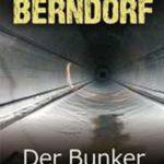 """Nach 34 Jahren in Neuauflage: """"Der Bunker"""" von Jacques Berndorf"""
