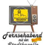 """""""Fernsehabend"""" mit der Stadtkapelle Sinsheim"""