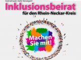 """""""Gemeinsam mehr bewegen"""" Inklusionsbeirat für den Rhein-Neckar-Kreis"""